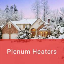 Is your heating cost getting too high? A plenum heater will help reduce how much your main heating system works saving you money on fuel! Call today for yours!